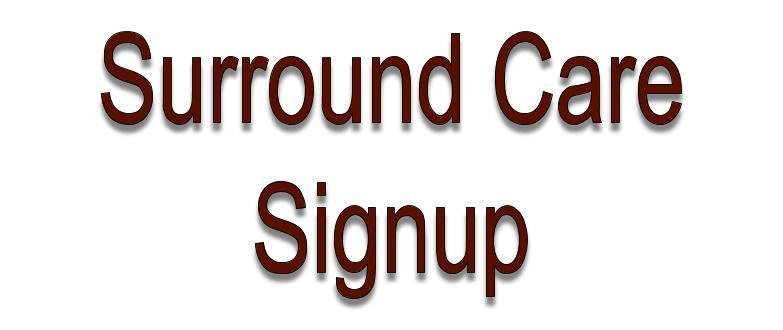 Surround Care 1/2 Day Signup
